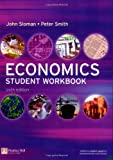Economics, John Sloman and Peter Smith, 0273705172