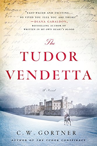 The Tudor Vendetta: A Novel (The Elizabeth I Spyma…