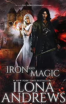 Iron and Magic by Ilona Andrews fantasy book reviews