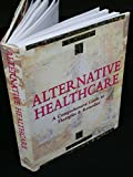 img - for Alternative Health Care book / textbook / text book