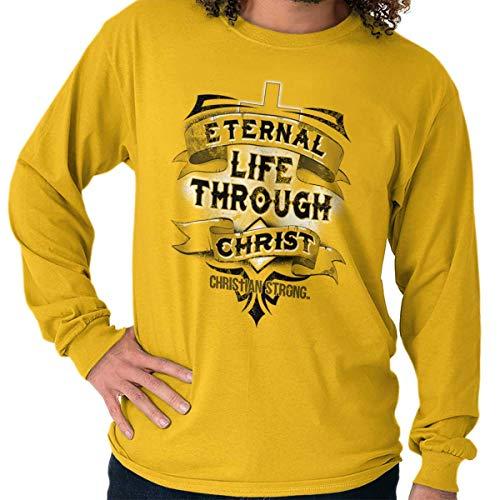 Eternal Life Christ Religious Christian Long Sleeve T Shirt