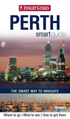 Insight Guides: Perth Smart Guide (Insight Smart Guide)
