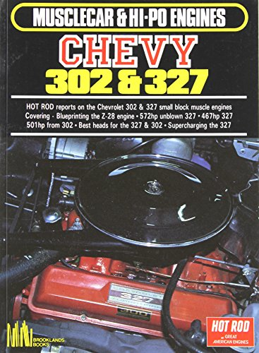 Musclecar & Hi Po Chevy 302 & 327: Chevrolet Restoration / Performance / Engines