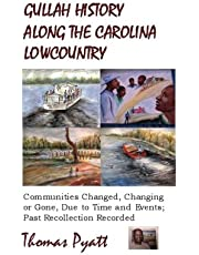 Gullah History Along The Carolina Lowcountry