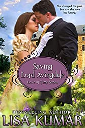 Saving Lord Avingdale (Love in Time Book 2)