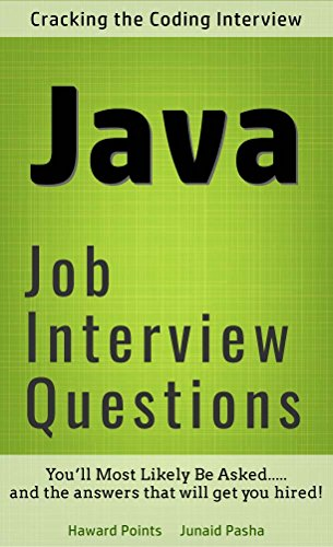 Advanced Java Interview Questions: You'ill most likely be asked   And the  answers that will get you hired