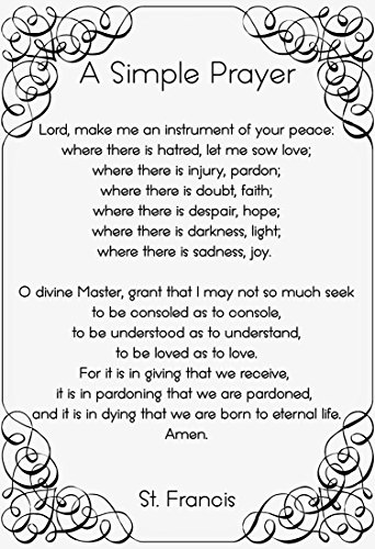 WeSellPhotos St. Francis Prayer A Simple Prayer for Peace | Inspirational Poster, Print, Picture or Framed Wall Art Decor - Famous Devotional Prayers Collection - Holidays (13x19 Unframed Poster)