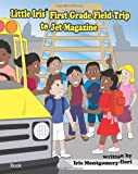 Little Iris First Grade Field Trip to Jet Magazine, Iris Montgomery-Ilori, 1441437940