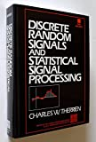 img - for Discrete Random Signals and Statistical Signal Processing/Book and Disk (Prentice-Hall Signal Processing Series) book / textbook / text book