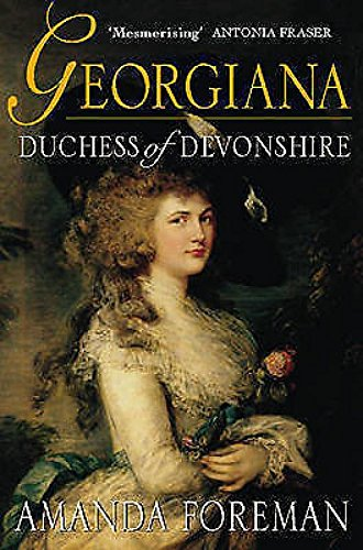 Georgiana: Duchess of Devonshire.