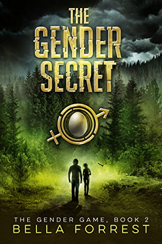 The Gender Game 2: The Gender Secret by [Forrest, Bella]