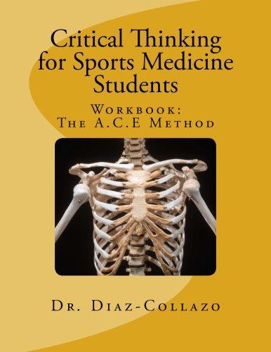 Sports Medicine: Workbook: the A.C.E Method (Volume 1)