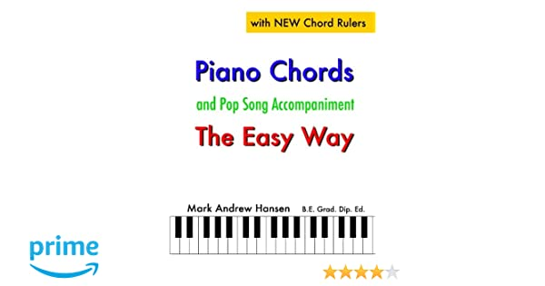 Piano Chords Pop Song Accompaniment The Easy Way The Fun And