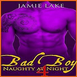 Bad Boy: Naughty at Night 4