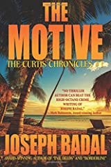 The Motive (The Curtis Chronicles) (Volume 1) Paperback