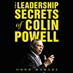 The Leadership Secrets of Colin Powell | Oren Harari