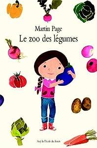 """Afficher """"Le zoo des légumes"""""""