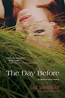 The Day Before by [Schroeder, Lisa]