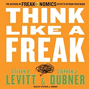 Think Like a Freak | Livre audio