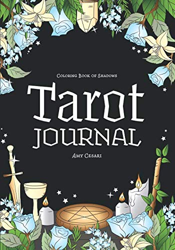 Coloring Book of Shadows: Tarot Journal (Journal Shadows)