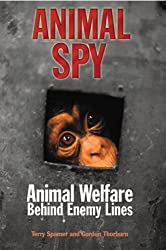 Animal Spy: Animal Welfare Behind Enemy Lines