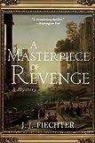 A Masterpiece of Revenge, J. J. Fiechter, 1611458676