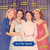 Feel the Spirit by Connie Haines, Rhonda Fleming, Beryl Davis & Della Russell Jane Russell (2008-11-18)
