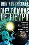 Diez Bombas de Tiempo, Ron Hutchcraft, 082973676X
