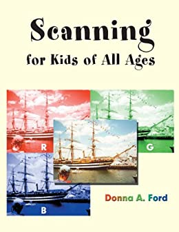 Scanning for Kids of All Ages by [Donna A. Ford]