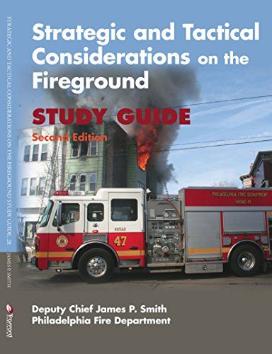Strategic and Tactical Considerations on the Fireground Study Guide, Second Edition (Strategic And Tactical Considerations On The Fireground)