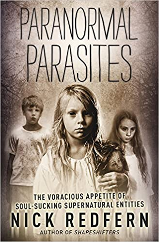 Amazon com: Paranormal Parasites: The Voracious Appetites of