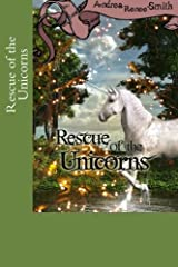 Rescue of the Unicorns Paperback