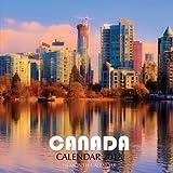 Canada Calendar 2018: 16 Month Calendar