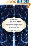 Into the Magic Shop: A Neurosurgeon's...