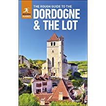 The Rough Guide to The Dordogne & the Lot (Rough Guide to...)