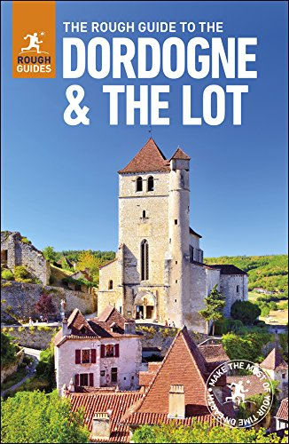 The Rough Guide to The Dordogne & the Lot (Rough Guide to...) - Lot Rough