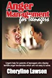 Anger Management for Teenagers, Cheryline Lawson, 1466378581