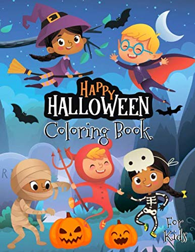 City Of Friends Halloween (Happy Halloween Coloring Book for Kids: Halloween Designs Including Witches, Ghosts, Pumpkins, Haunted Houses and)