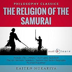The Religion of the Samurai by Kaiten Nukariya