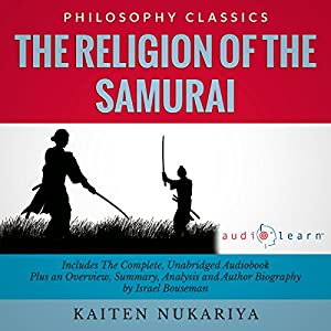 The Religion of the Samurai by Kaiten Nukariya Audiobook