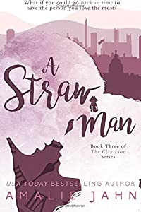 A Straw Man (The Clay Lion Series) (Volume 3)