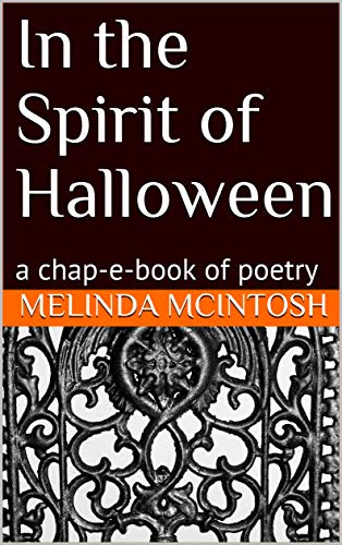 (In the Spirit of Halloween: a chap-e-book of)