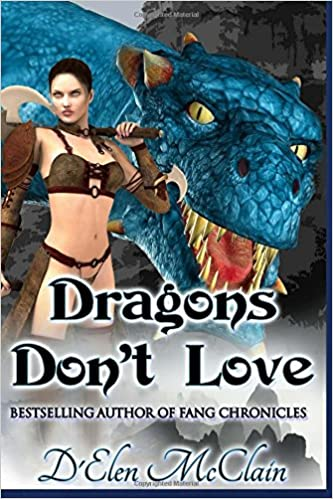 Book Dragons Don't Love: Volume 2 (Fire Chronicles)