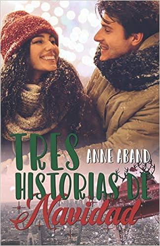 Tres Historias de Navidad de Anne Aband