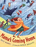 Mama's Coming Home, Kate Banks, 0374347476