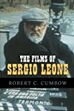 Sergio Leone: Something to Do with Death: Christopher ...