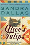 Alice's Tulips by Sandra Dallas front cover