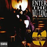 Enter The Wu-Tang - 36 Chambers [EXPLICIT LYRICS]