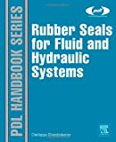 img - for Rubber Seals for Fluid and Hydraulic Systems (Plastics Design Library) book / textbook / text book