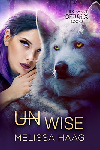 (Un)wise (Judgement Of The Six Book 3)